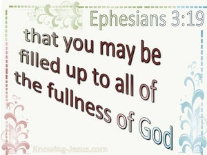 Ephesians 3:19 Filled To All The Fullness Of God beige